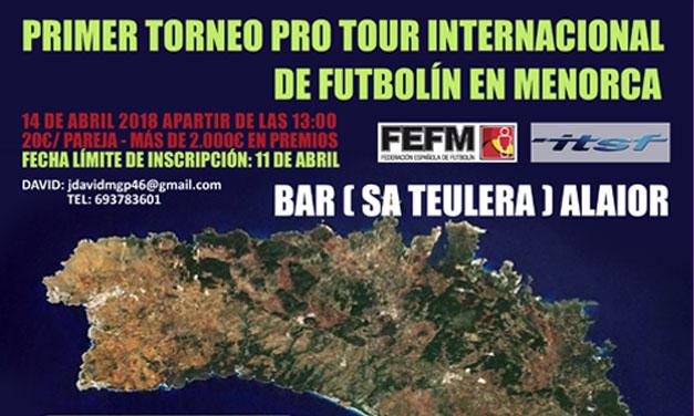 TORNEO PRO TOUR INTERNACIONAL DE MENORCA (14/04/18, Alaior, Menorca)